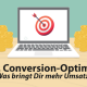 SEA vs. Conversion-Optimierung