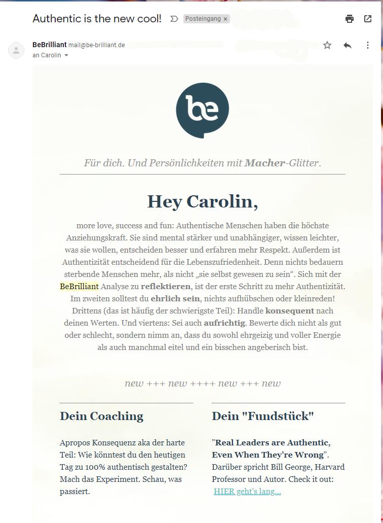 Ein Beispiel für gelungene Personalisierung im Newsletter-Marketing: Das Coachingunternehmen hat mir vor der Newsletterregistrierung ein paar Fragen gestellt. Auf Basis davon habe ich ein individuelles Persönlichkeitsprofil als Goodie bekommen und die Mails sind individuell auf meine Antworten zugeschnitten. (Quelle: BeBrilliant)